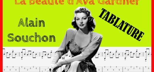 Alain Souchon - La beauté d'Ava Gardner - tablature guitare solo
