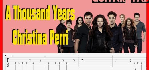 guitare-tablature-twilight-christina-perri-a-thousand-years